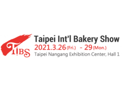 【Exhibition Information】2021 Taipei International Bakery Show 03/26-03/29